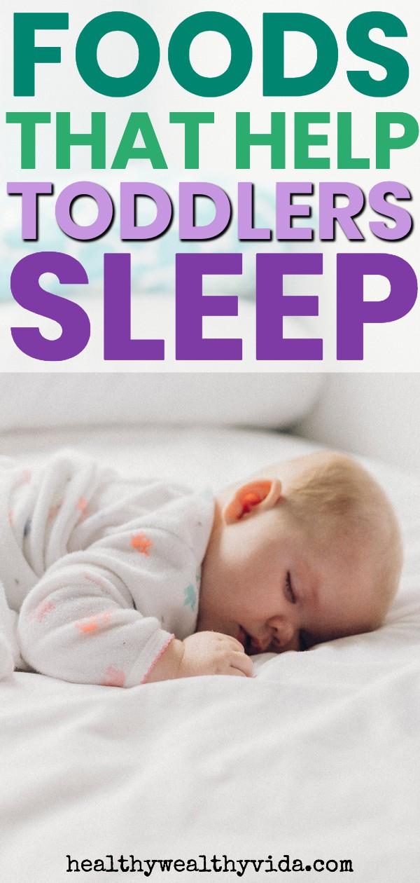 Foods to help toddlers sleep
