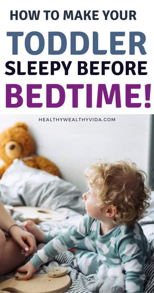 make toddler sleepy before bedtime