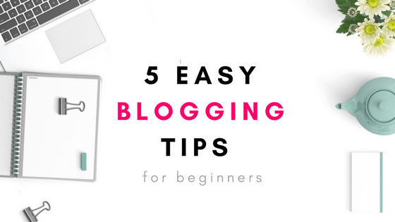 The Top Easy Blog Tips For Newbies