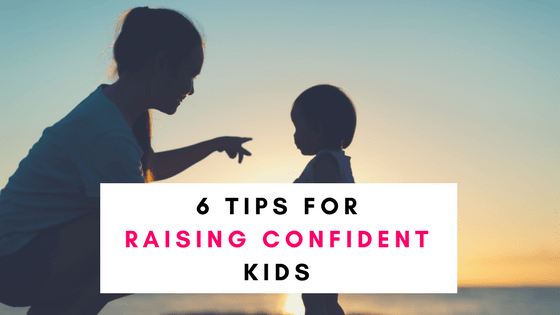 Smart Parenting Tips For Raising Confident Children