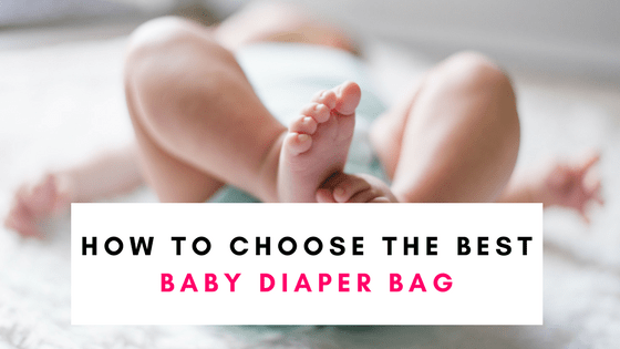 Baby Diaper Bags – Which are best?