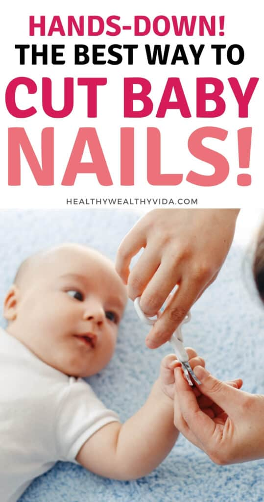 how to cut and trim baby nails