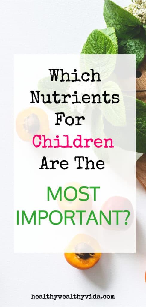 Nutrients for Children