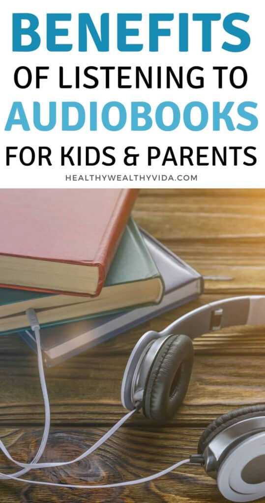 Benefits of listening to audiobooks for kids and parents