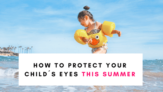 How to protect childrens eyes this summer