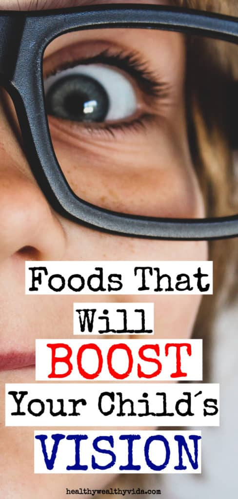 Foods that will boost your child´s vision - kids and parenting tips