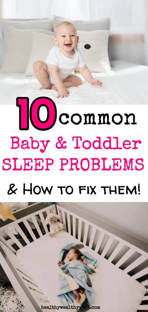 common baby and toddler sleep problems and how to fix them!