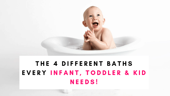 The 4 Baths Every Baby, Toddler, and Kid Should Have