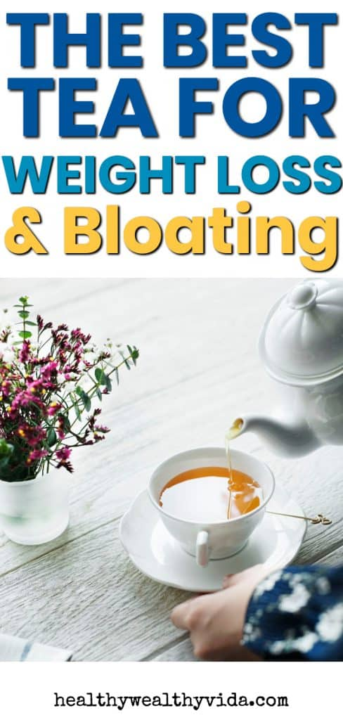 Best Tea For Weight Loss and Bloating