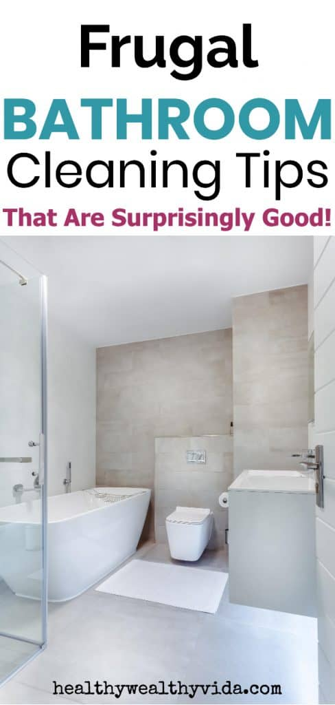 Frugal DIY Bathroom Cleaning Tips and Hacks.