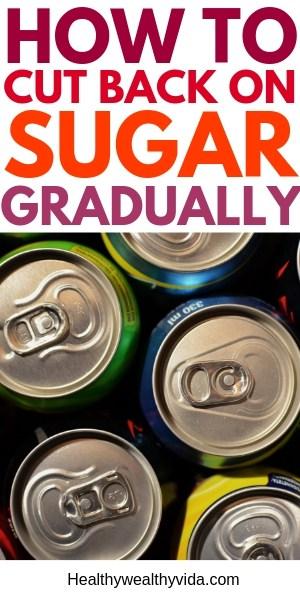 How to reduce sugar Intake Gradually