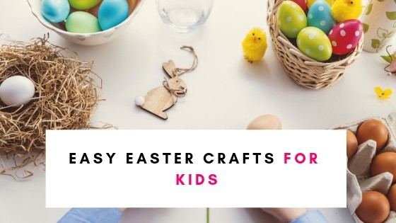 21 Easy Easter Crafts For Kids (That They'll Enjoy)