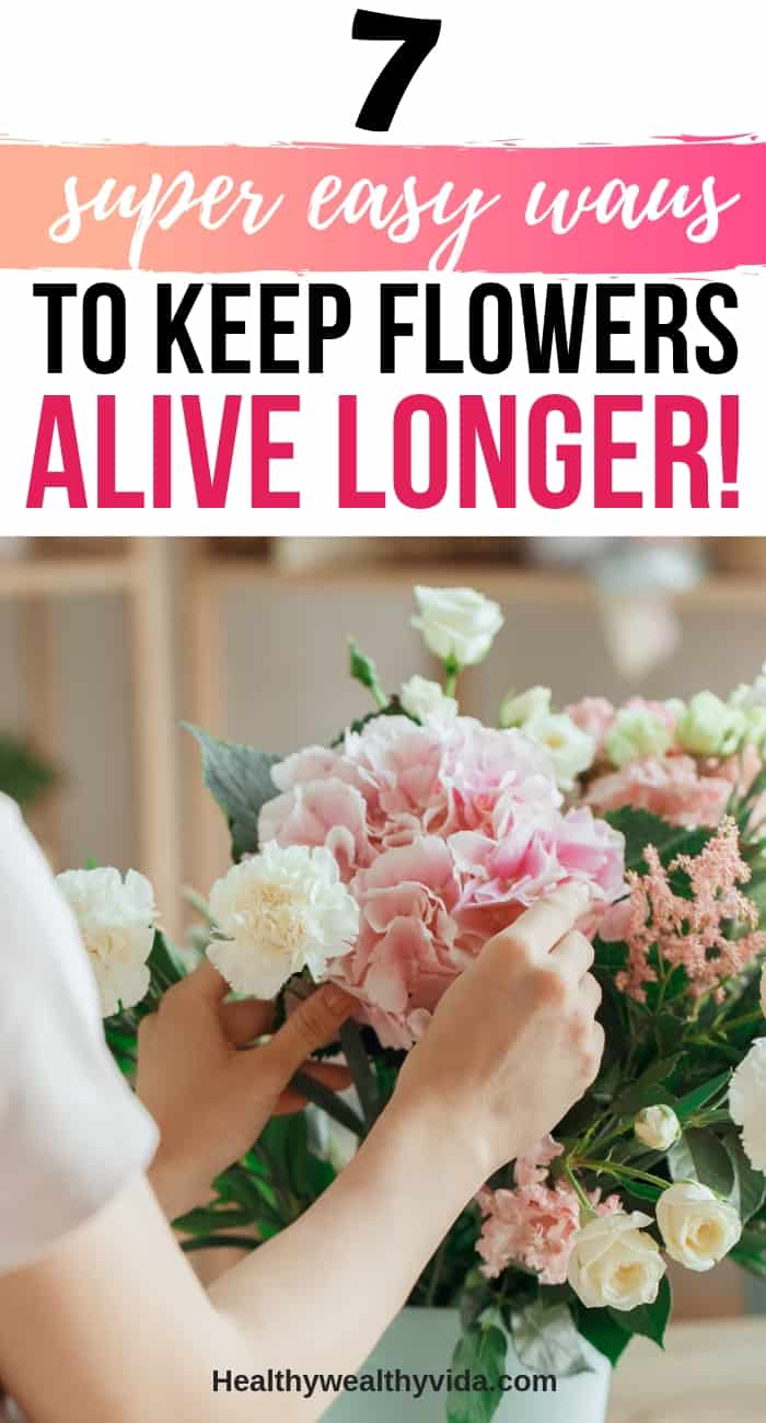 how to keep flowers alive longer