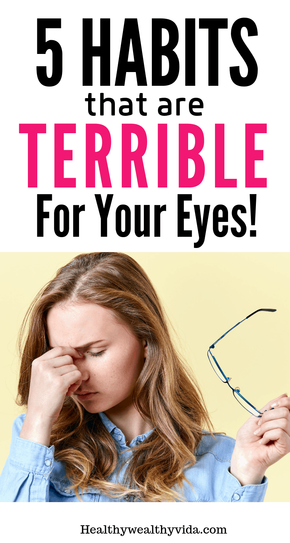 Bad Eye Habits