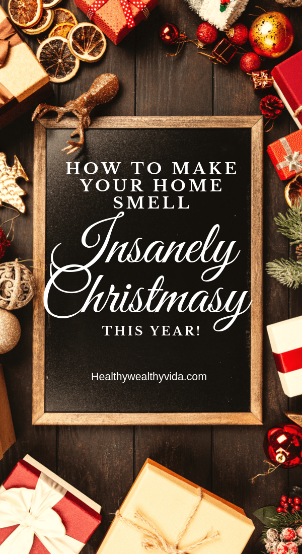 How to make your home smell of Christmas this year