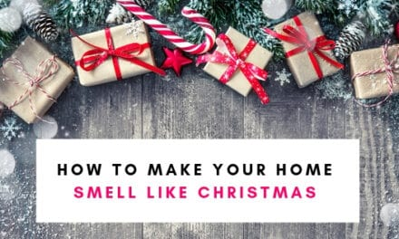 How To Make Your Home Smell Like Christmas