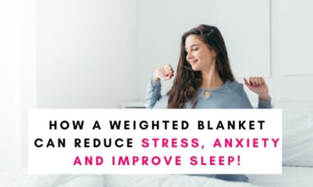 How a Weighted Blanket Can Reduce Anxiety and Improve Sleep