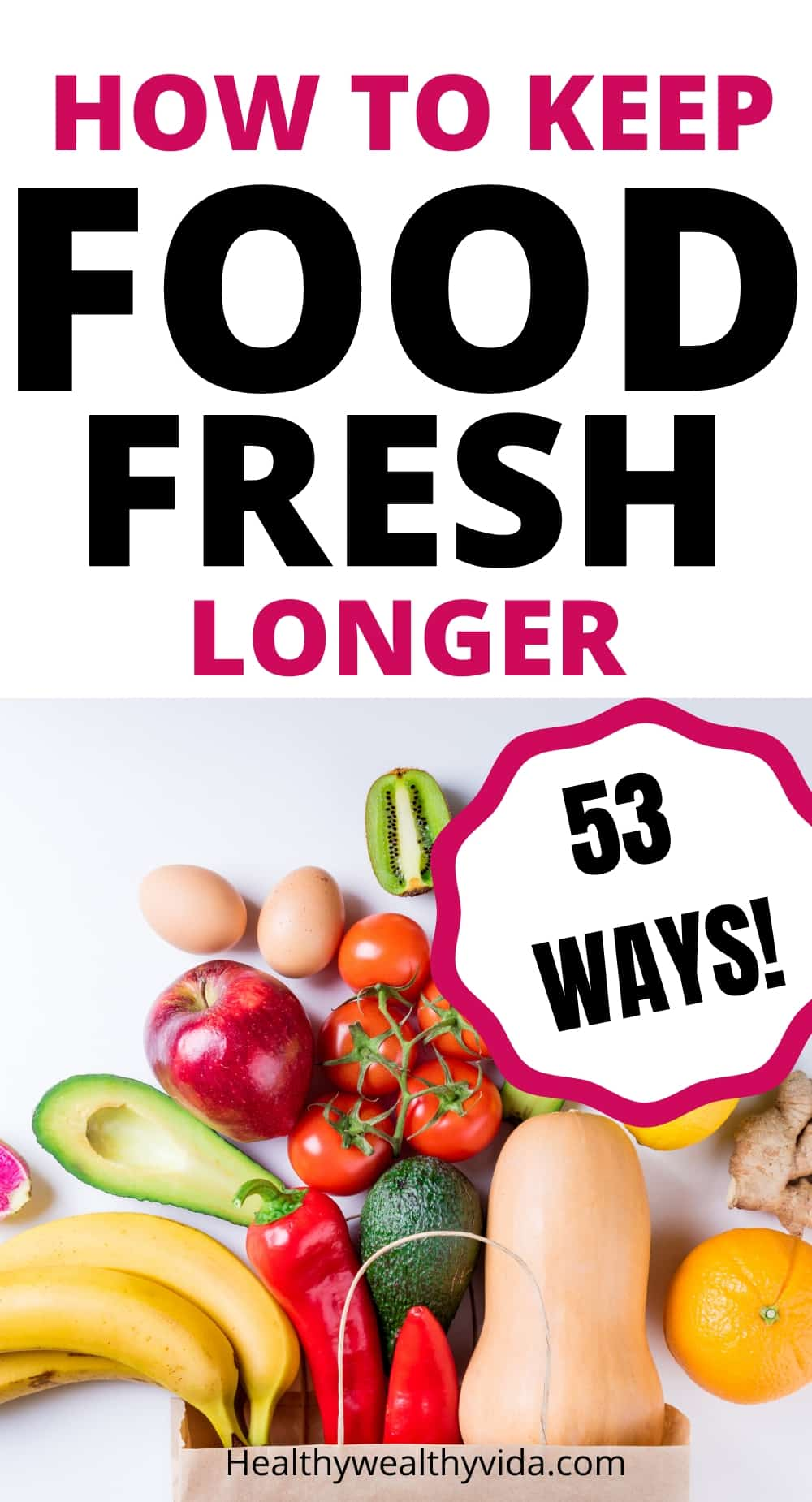 how to keep your food fresh longer