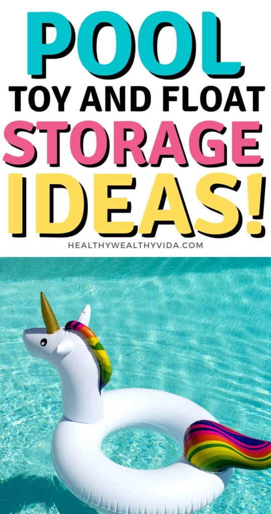 pool toy storage ideas for summer